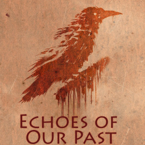 Echoes_of_Our_Past_PT_001